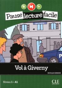 Nicolas Gerrier - Vol à Giverny - Niveau 1 A1.
