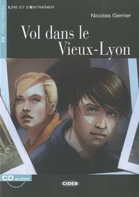 Nicolas Gerrier - Vol dans le Vieux-Lyon. 1 CD audio