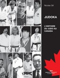Nicolas Gill - Judoka - L'histoire du Judo au Canada.
