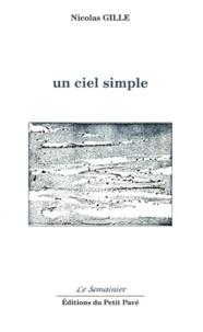 Nicolas Gille - Un ciel simple.