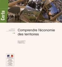 Nicolas Gillio et Emmanuel Ravalet - Comprendre l'économie des territoires.