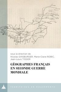 Nicolas Ginsburger et Marie-Claire Robic - Géographes français en Seconde Guerre mondiale.