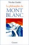 Nicolas Giudici - La philosophie du Mont Blanc - De l'alpinisme à l'économie immatérielle.