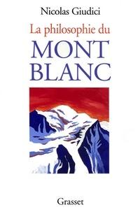 Nicolas Giudici - La philosophie du Mont-blanc.
