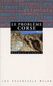 Nicolas Giudici - Le problème corse.