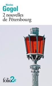 Nicolas Gogol - 2 nouvelles de Pétersbourg.