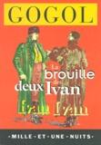 Nicolas Gogol - La brouille des deux Ivan.