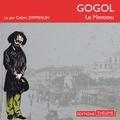 Nicolas Gogol et Cédric Zimmerlin - Le Manteau.