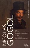 Nicolas Gogol - Le Nez ; Le Manteau ; Les Mémoires d'un fou.