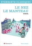 Nicolas Gogol - Le Nez ; Le Manteau.
