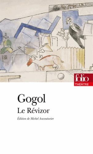 Nicolas Gogol - Le Révizor.