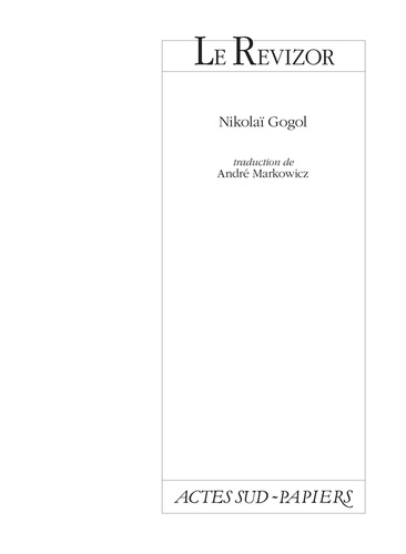 Nicolas Gogol - Le Revizor.