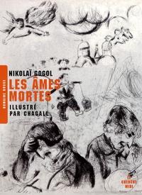 Nicolas Gogol - Les âmes mortes.