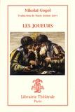 Nicolas Gogol - Les joueurs.