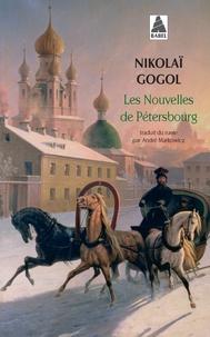 Nicolas Gogol - Les nouvelles de Pétersbourg.