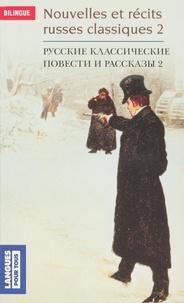 Nicolas Gogol et Alexandre Pouchkine - Nouvelles et récits russes classiques - Tome 2, Edition bilingue français-russe.