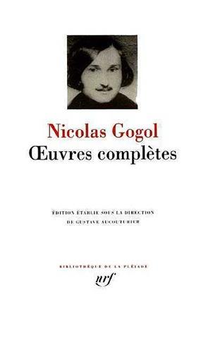Nicolas Gogol - Oeuvres complètes.