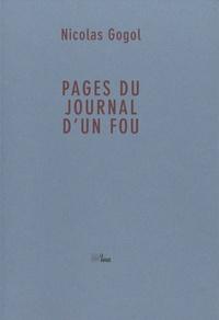 Nicolas Gogol - Pages du journal d'un fou.