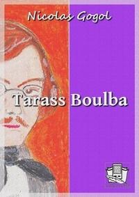 Nicolas Gogol et Louis Viardot - Tarass Boulba.