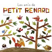 Nicolas Gouny - Les amis de Petit Renard.