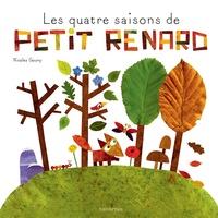 Nicolas Gouny - Les quatre saisons de petit renard.