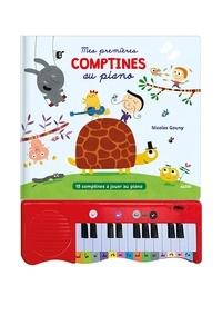 Nicolas Gouny - Mes premières comptines au piano - 15 comptines à jouer au piano.
