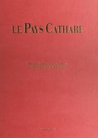 Nicolas Gouzy et Gérard Sioen - Le pays cathare.