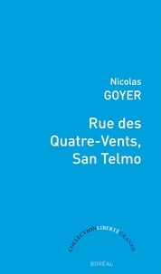 Nicolas Goyer - Rue des Quatre-Vents, San Telmo - Migrations et traduction du Sud au Nord.