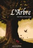 Nicolas Grappin et Alain Paillou - L'Arbre.