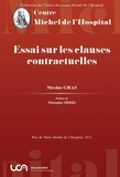 Nicolas Gras - Essai sur les clauses contractuelles.
