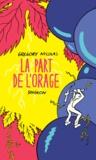 Nicolas Gregory et  Singeon - La Part De L'Orage.
