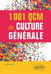 Nicolas Grenier - 1001 QCM de culture générale.