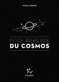 Nicolas Grenier - Petite anthologie du cosmos.