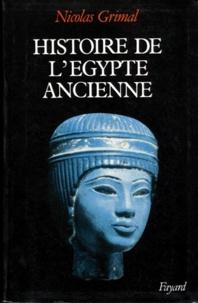 Nicolas Grimal - Histoire de l'Egypte ancienne.