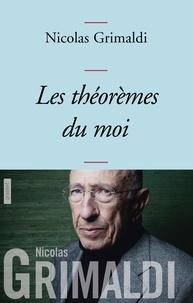 Nicolas Grimaldi - Les théorèmes du moi - collection Bleue.