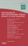 Nicolas Groper - Responsabilité des gestionnaires publics devant le juge financier.