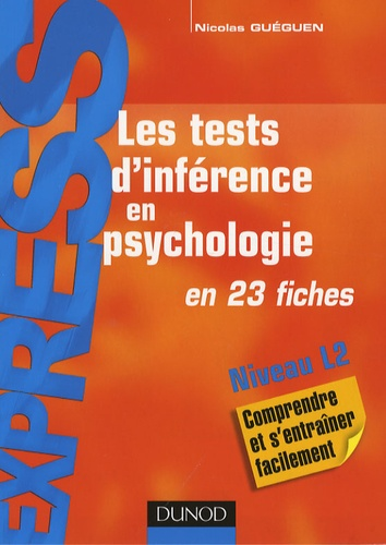 Nicolas Guéguen - Les tests d'inférence en psychologie.