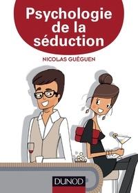 Nicolas Guéguen - Psychologie de la séduction.