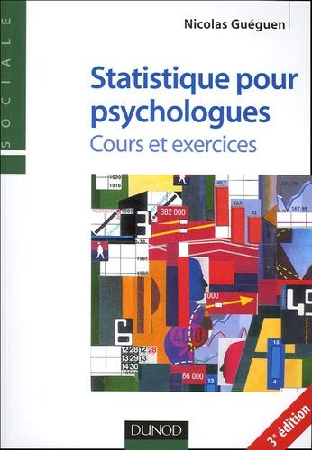 Nicolas Guéguen - Statistiques pour psychologues - Cours et exercices.