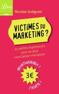 Victimes du marketing - 25 petites expériences pour ne plus vous laisser manipuler.pdf