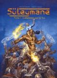 Nicolas Guénet - Süleymane Tome 1 : L'absolution par le feu.
