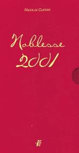 Nicolas Guerre - Noblesse 2001.