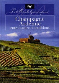 Champagne-Ardenne, entre nature et traditions.pdf