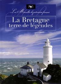Nicolas Guerrero - La Bretagne, terre de légendes.