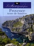 Nicolas Guerrero - La Provence, terre de lumiere.