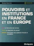 Nicolas Guerrero - Pouvoirs et institutions en France et en Europe.