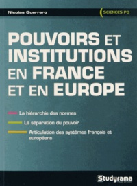Nicolas Guerrero - Pouvoirs et institutions en France et en Europe.