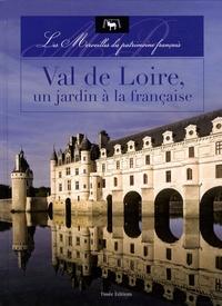 Val de Loire, un jardin à la française.pdf