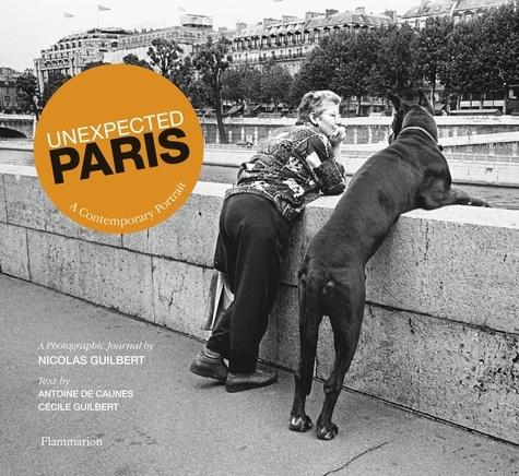 Nicolas Guilbert - Unexpected Paris.