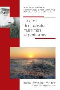 Le droit des activités maritimes et portuaires - Nicolas Guillet pdf epub